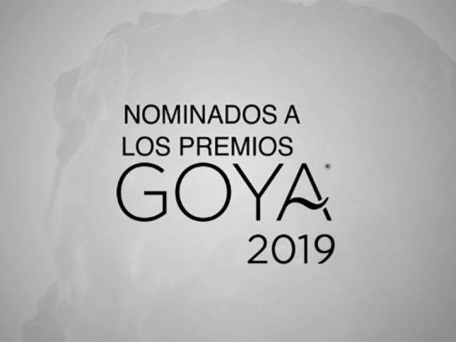 ¡Ya se sabe la lista de los nominados a los Premios Goya 2019!